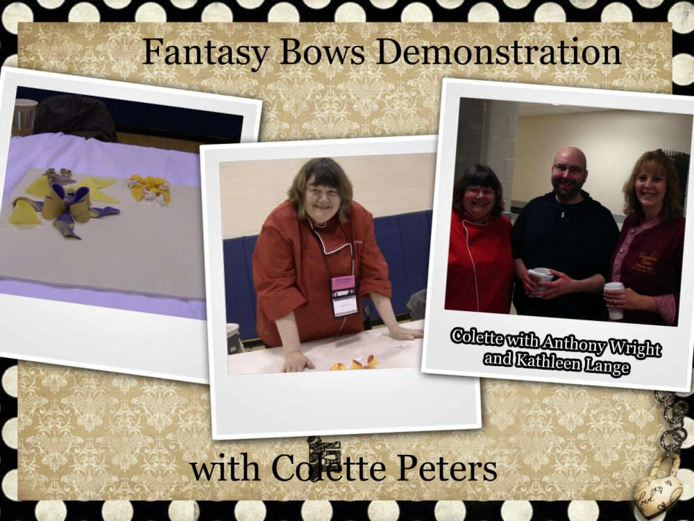 fantasy bows demonstration with Colette Peters